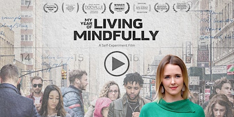 My Year of Living Mindfully Screening tickets