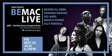 BEMAC LIVE: Bashir, Saraima, Ozi, Bianca & Ally tickets