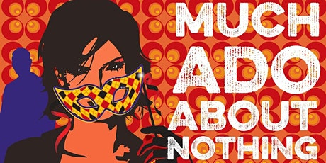 Much Ado About Nothing - Zoom 2020 tickets