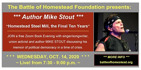 "Book Talk ""Homestead Steel Mill, the Final Ten Years"" w/ author Mike Stout tickets"
