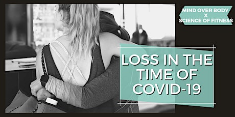 Grief and Loss In The Time of COVID-19 tickets