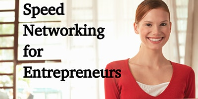 Speed Networking For Entrepreneurs