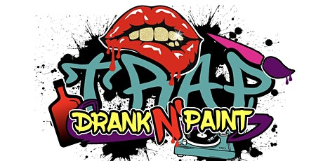 Trap Drank & Paint Lexington tickets