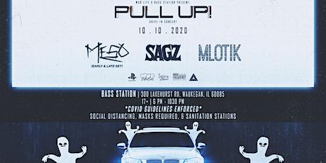 Pull Up! MeSo |  Sagz | Mlotik tickets