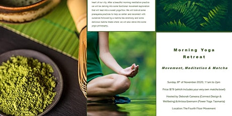 Morning Yoga Retreat - Movement, Meditation & Matcha - Anissa and Deborah tickets