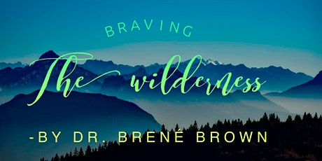 Book Review & Discussion : Braving the Wilderness tickets