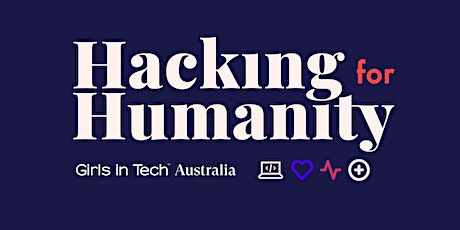 Hacking for Humanity (Pre-Hack: 16 Oct | Hackathon: 24-25 Oct) tickets