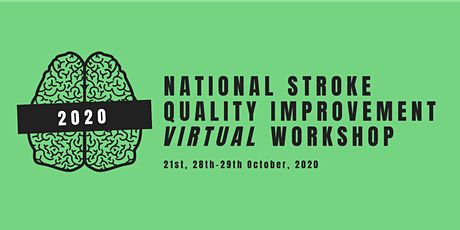 The National Stroke Quality Improvement Virtual Workshop 2020 tickets