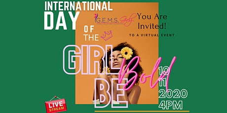 2020 International Day of a Girl: BE BOLD tickets