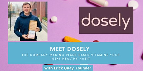 Founders' Take with Erick Quay of Dosely tickets