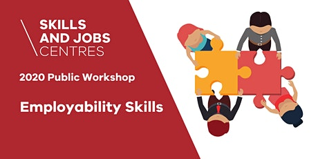 Skills & Jobs Centre | Employability Skills  ONLINE ZOOM WORKSHOP tickets