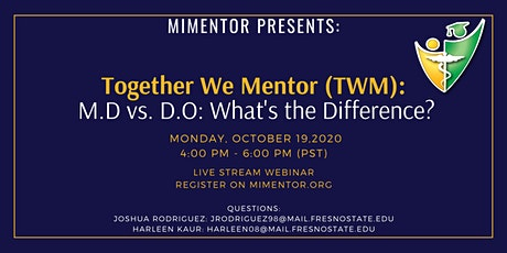 Together We Mentor: M.D vs. D.O: What's the Difference? tickets