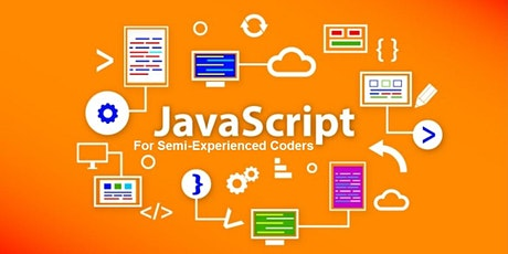 ONLINE- CoderDojo: JavaScript for Semi-Experienced Coders (For grades 5-10) tickets