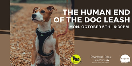 The Human End of the Dog Leash - Dog Walking Etiquette tickets