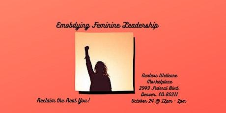 Embodying Feminine Leadership tickets