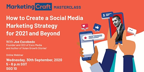 How To Create A Social Media Marketing Strategy For 2021 And Beyond tickets