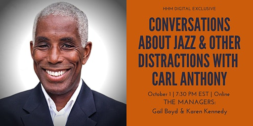 Conversations About Jazz and Other Distractions With Carl Anthony