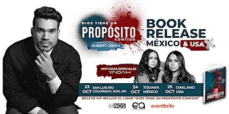 ROBERT GREEN- DIOS TIENEN UN PROPOSITO CONTIGO- SLRC,SONORA-MEXICALI tickets