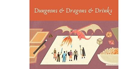 Dungeons & Dragons & Drinking: Game Night! tickets