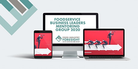 Foodservice Business Leaders Webinar - 7th October 2020 tickets