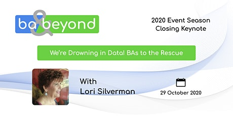 Webinar - We're Drowning in Data! BAs to the Rescue tickets