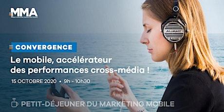 Le mobile, accélérateur des performances cross média billets