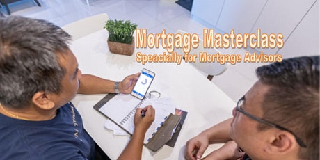 Mortgage Masterclass for Mortgage Advisors tickets