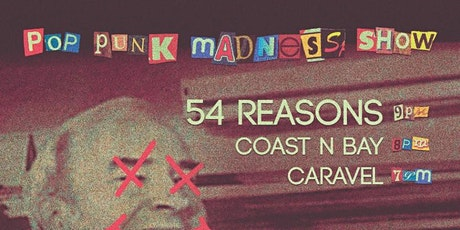 54 REASONS / COAST N BAY / CARAVEL tickets