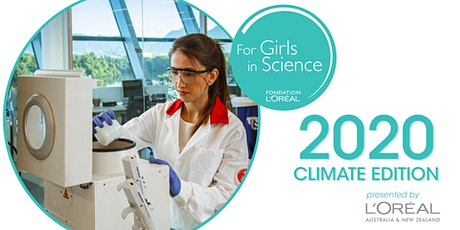 L'Oréal Australia & New Zealand - Girls In Science 2020 Climate Edition tickets