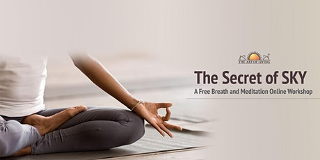 The Secret of SKY - A Free Introduction to the SKY Breath Meditation tickets