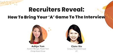 Recruiters Reveal: How to Bring Your 'A' Game to the Interview tickets