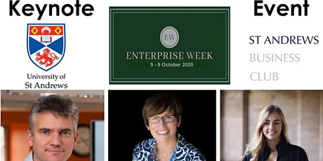 St Andrews Enterprise Week  + St Andrews Business Club Keynote Event 2020 tickets