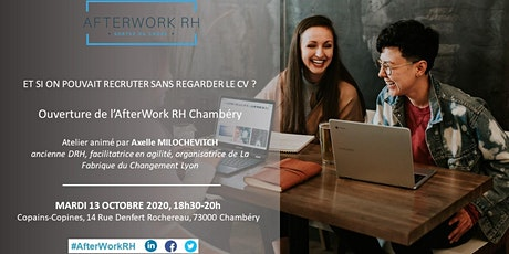 AfterWork RH Chambéry - Et si on pouvait recruter sans CV ? billets