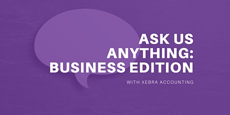 Ask us anything: Business edition Tickets