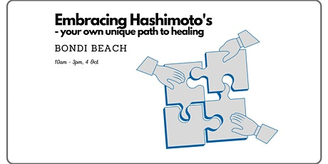 Embracing Hashimoto's - your own unique path to healing tickets