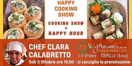 HAPPY HOUR + SHOW COOKING al VegAmiamo Food & Market Fest biglietti