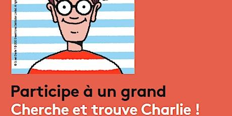 Cherche et Trouve Charlie ! billets