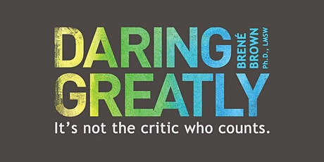 Book Review & Discussion : Daring Greatly tickets