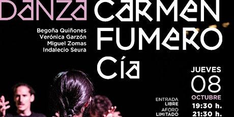 DANZA. COMPAÑÍA CARMEN FUMERO tickets