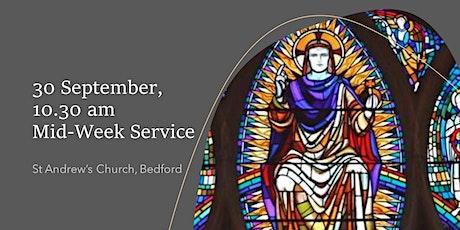 30 September, 10.30am Mid-Week Service tickets