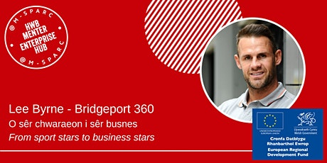 Lee Byrne - O sêr chwaraeon i busnes... From sport stars to business tickets