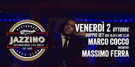 Marco Cocco incontra Massimo Ferra - Live at Jazzino biglietti