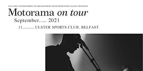 Motorama - Belfast tickets
