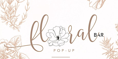"FLORAL BAR POP UP...The Death of the ""Pop UP"" tickets"