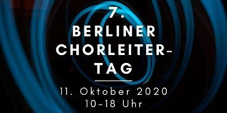 7. Berliner Chorleitertag Tickets