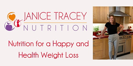 Nutrition for a Happy and Healthy Weight Loss - 8 week coaching tickets