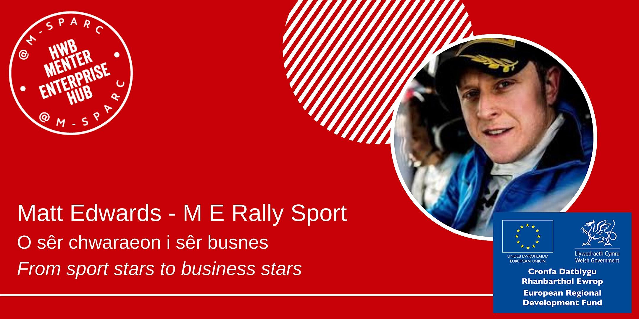 Matt Edwards - O sêr chwaraeon i busnes... from sport stars to business...