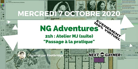 NG Adventures - atelier MJ (2/2) tickets