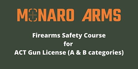 Monaro Arms Firearms Safety Course for ACT Gun Licence tickets