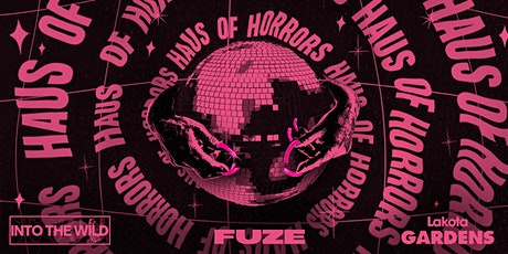 FUZE Bristol: Halloween Haus of Horrors tickets